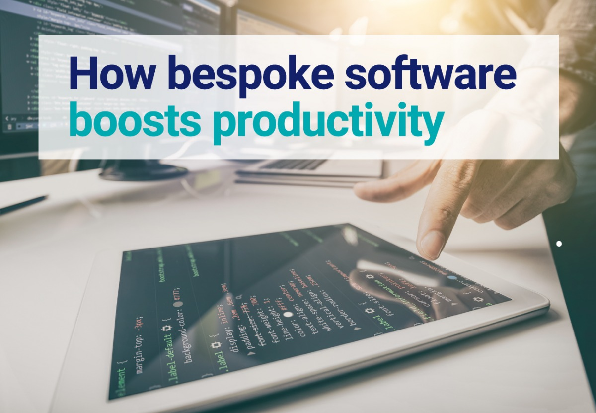 How bespoke software boosts productivity